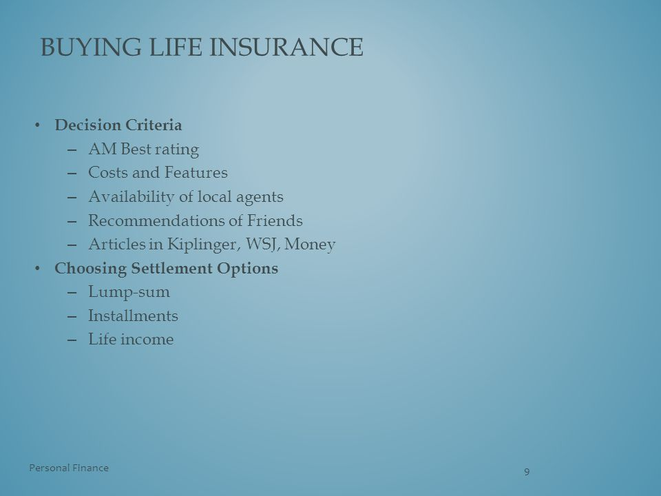 Buying life insurance Decision Criteria AM Best rating