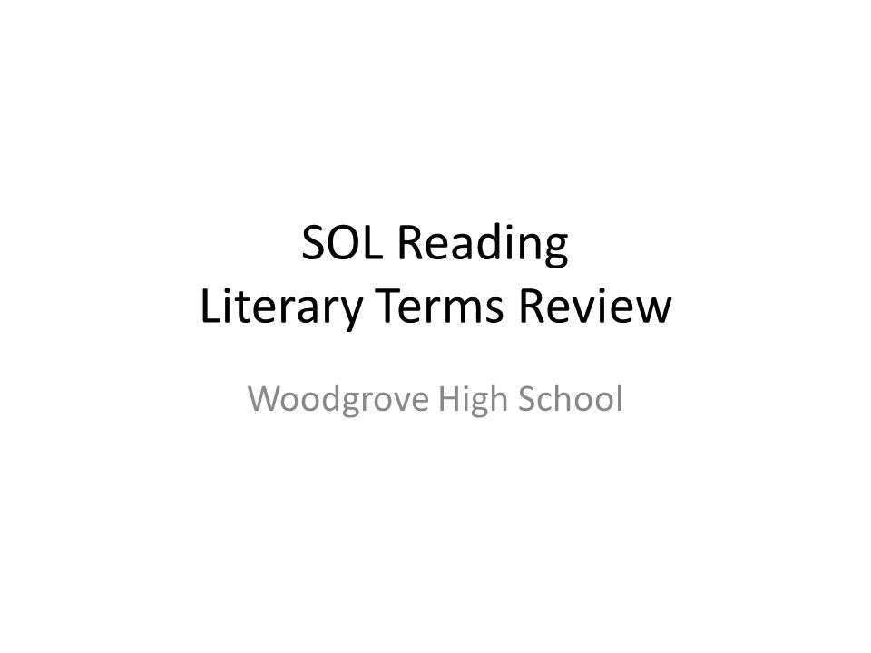 SOL Reading Literary Terms Review