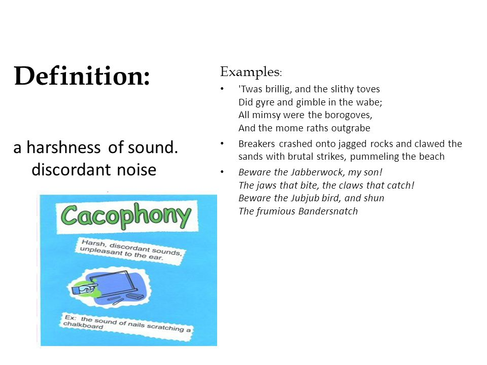 Definition: a harshness of sound. discordant noise Examples: