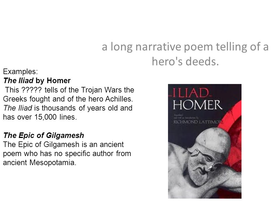 a long narrative poem telling of a hero s deeds.