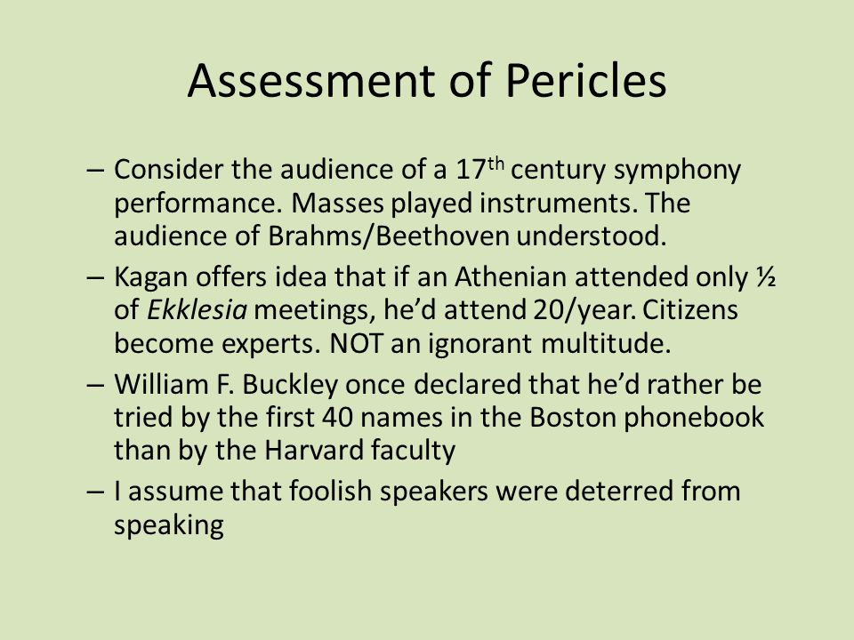 Assessment of Pericles