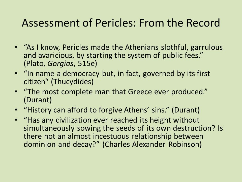 Assessment of Pericles: From the Record