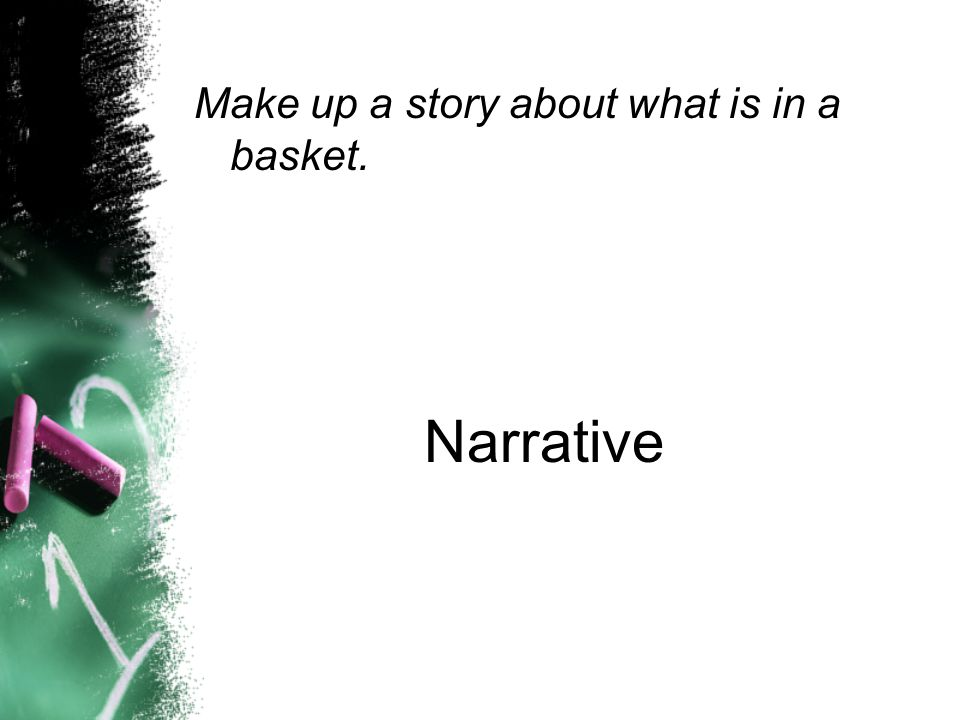 Make up a story about what is in a basket.