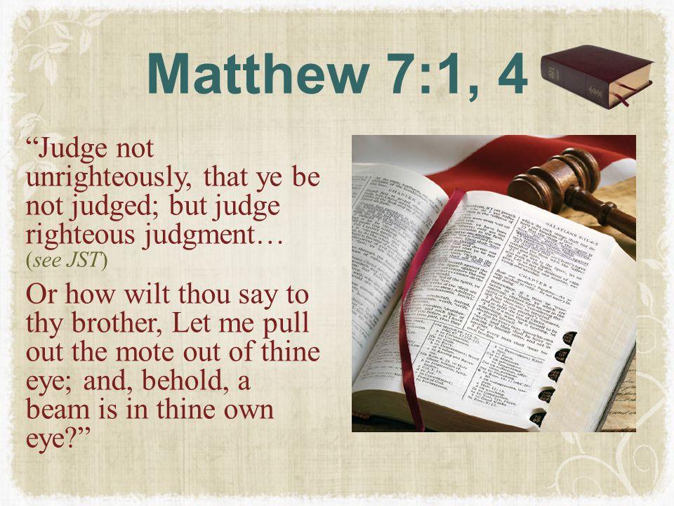 Matthew 7:1, 4