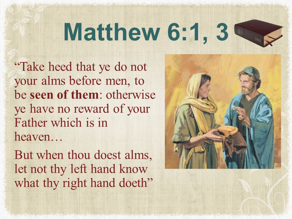 Matthew 6:1, 3