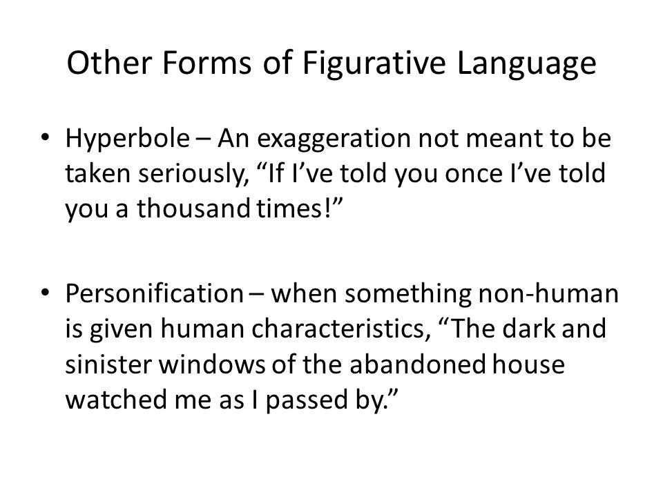Other Forms of Figurative Language