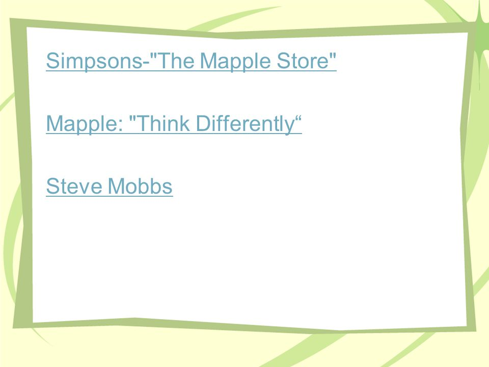 Simpsons- The Mapple Store Mapple: Think Differently Steve Mobbs