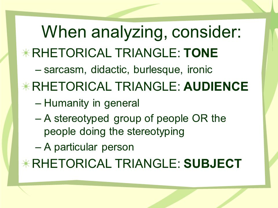 When analyzing, consider: