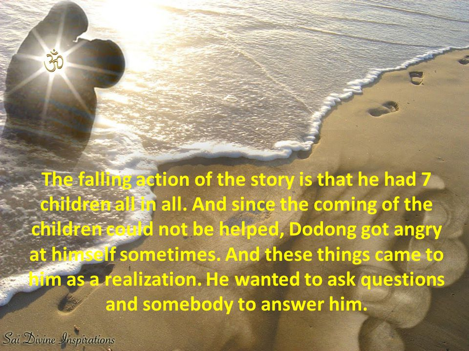 The falling action of the story is that he had 7 children all in all