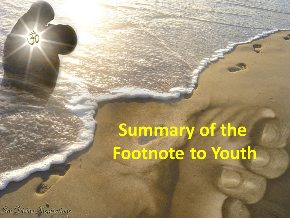Summary of the Footnote to Youth