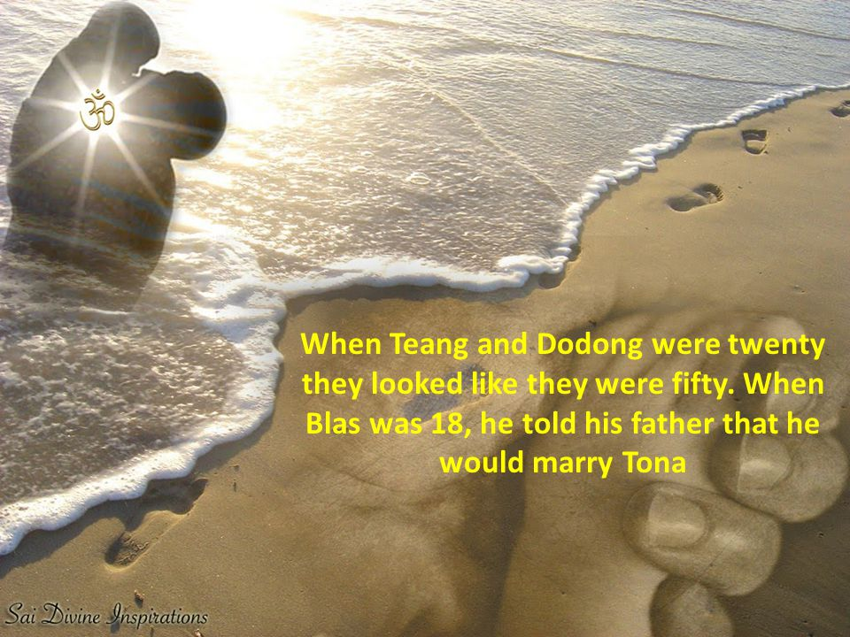 When Teang and Dodong were twenty they looked like they were fifty