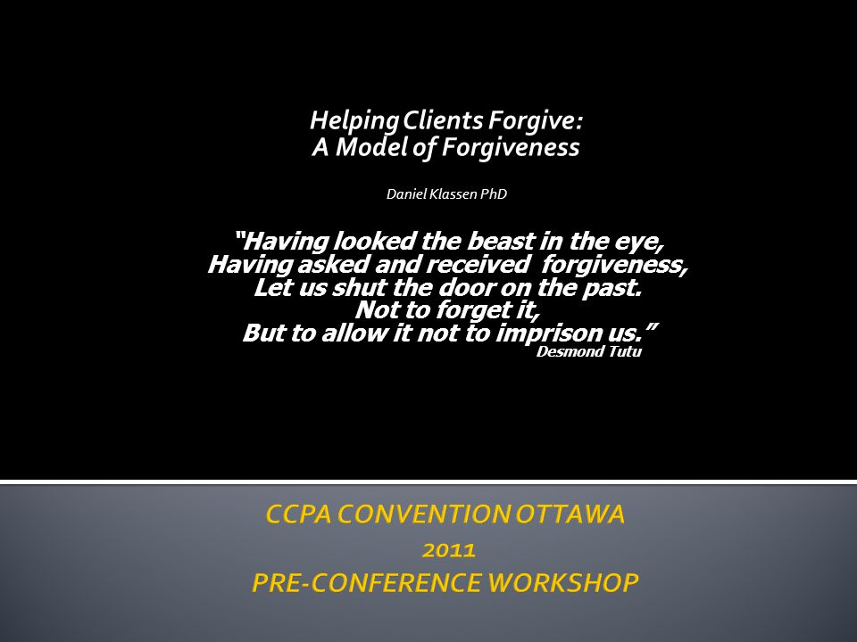 CCPA CONVENTION OTTAWA 2011 PRE-CONFERENCE WORKSHOP