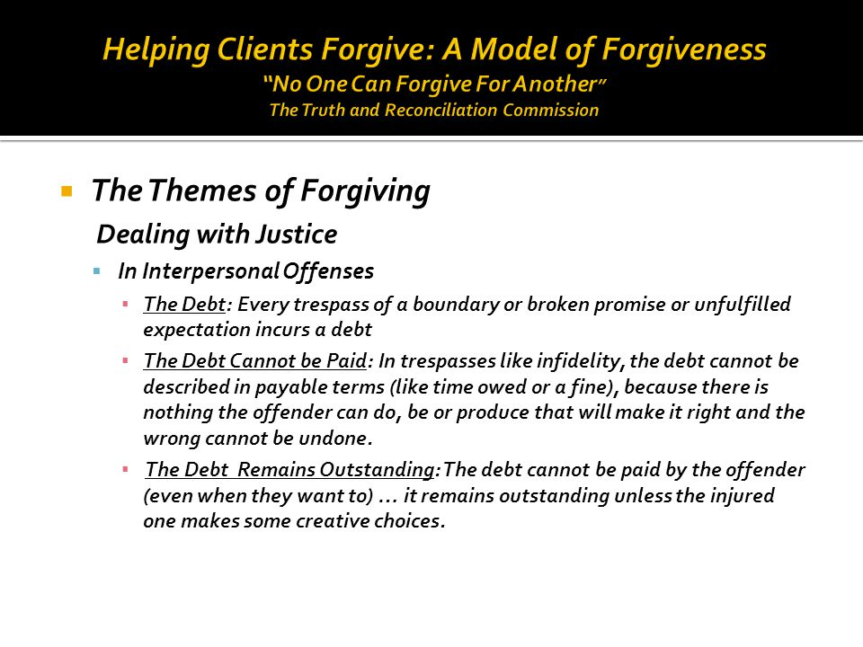 The Themes of Forgiving