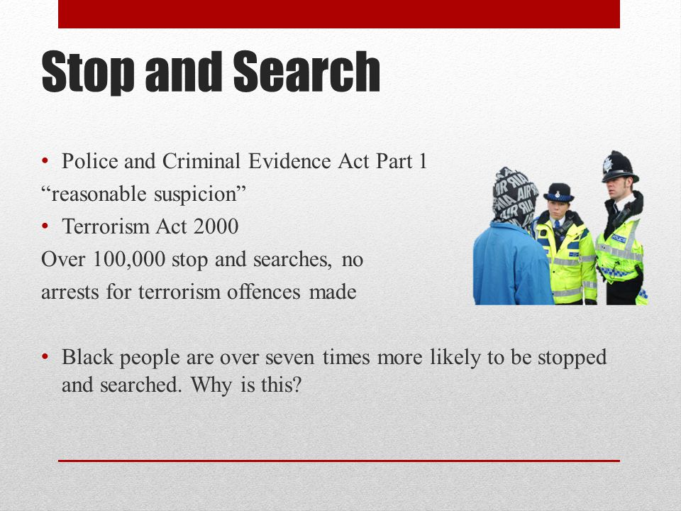 Stop and Search Police and Criminal Evidence Act Part 1