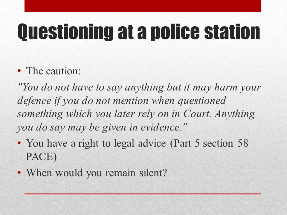 Questioning at a police station