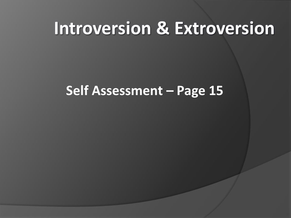 Introversion & Extroversion