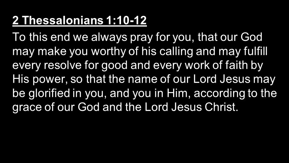 2 Thessalonians 1:10-12
