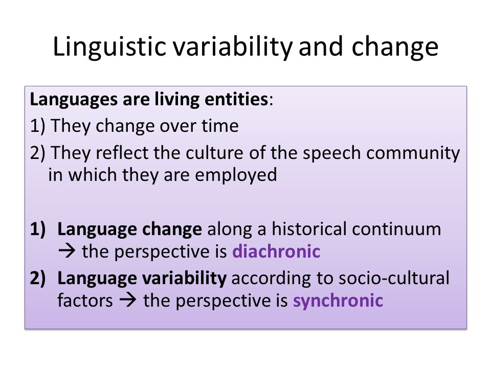 Linguistic variability and change