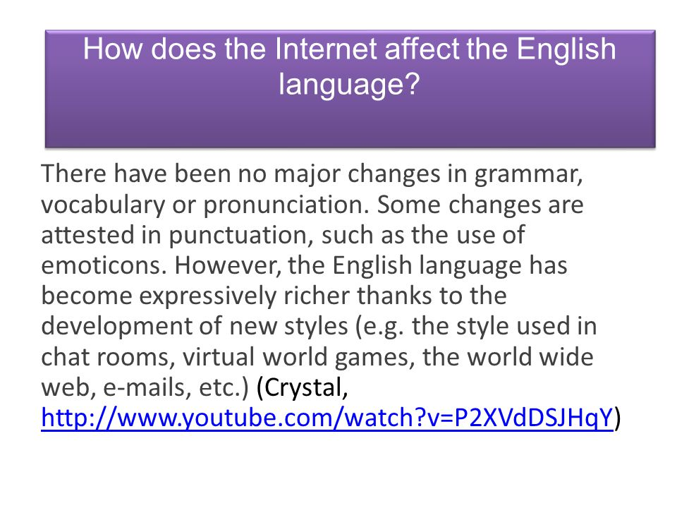 How does the Internet affect the English language