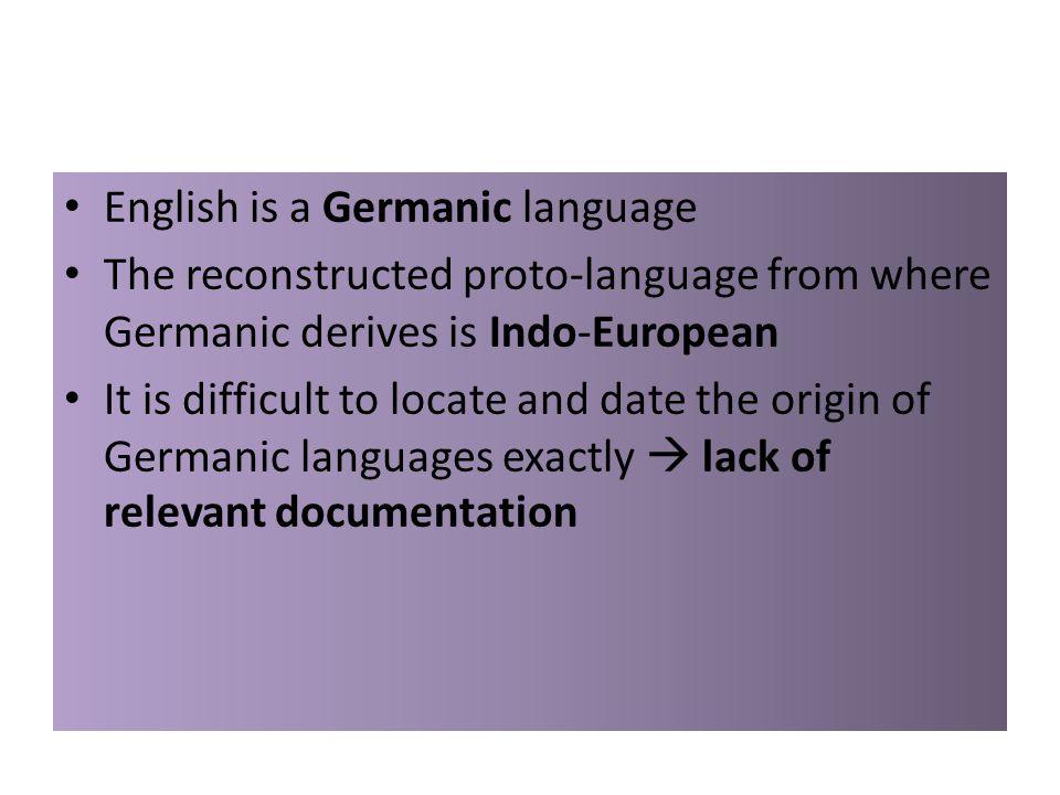 English is a Germanic language