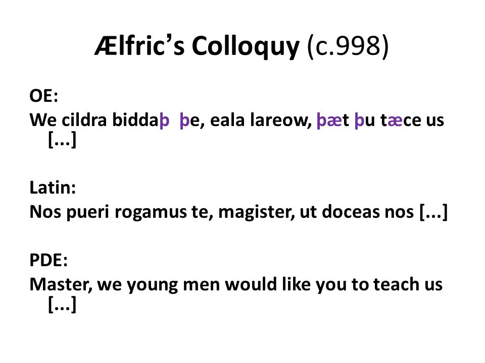 Ælfric's Colloquy (c.998) OE:
