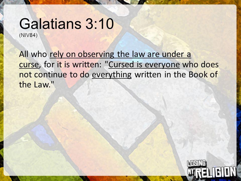 Galatians 3:10 (NIV84)