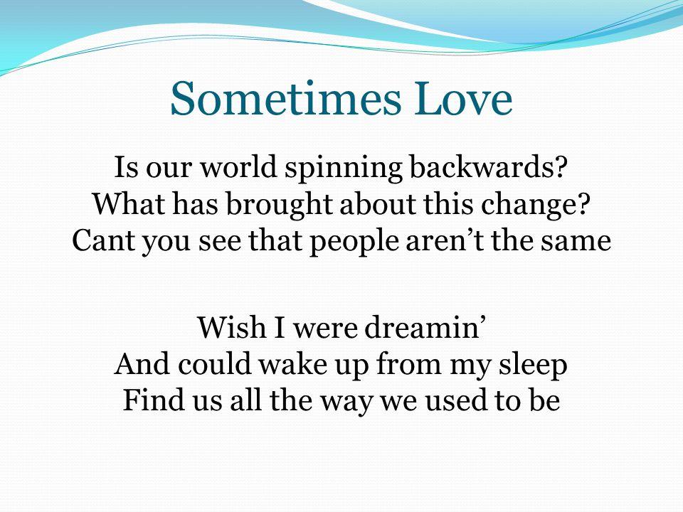 Sometimes Love