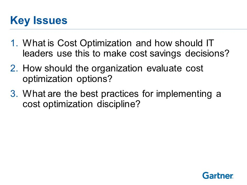 Cutting Costs Versus Cost Optimization