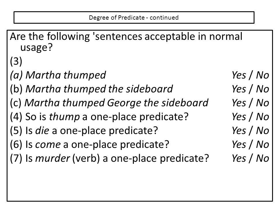 Degree of Predicate - continued