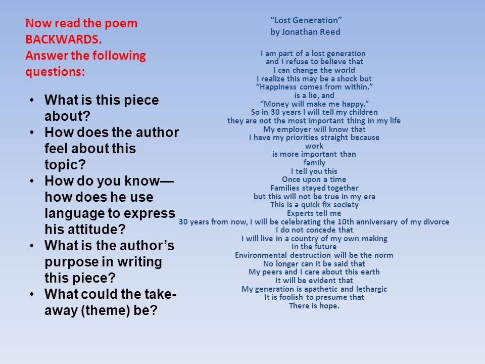 Now read the poem BACKWARDS. Answer the following questions:
