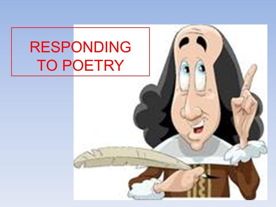 RESPONDING TO POETRY
