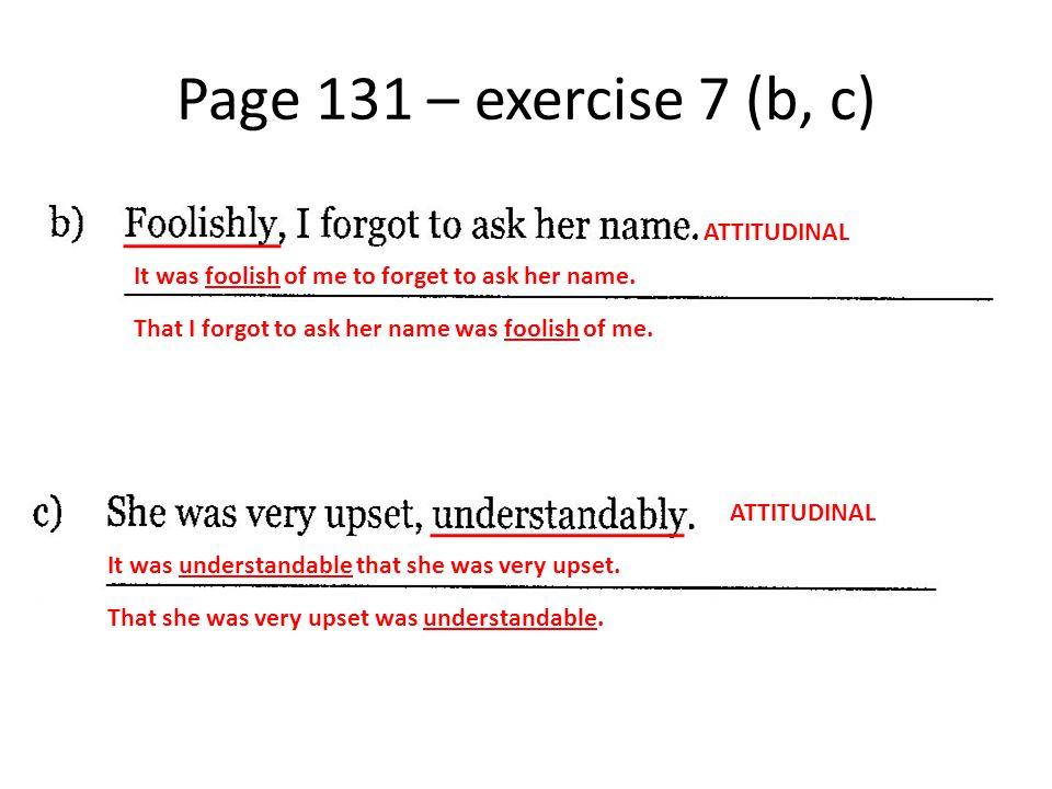 Page 131 – exercise 7 (b, c) ATTITUDINAL