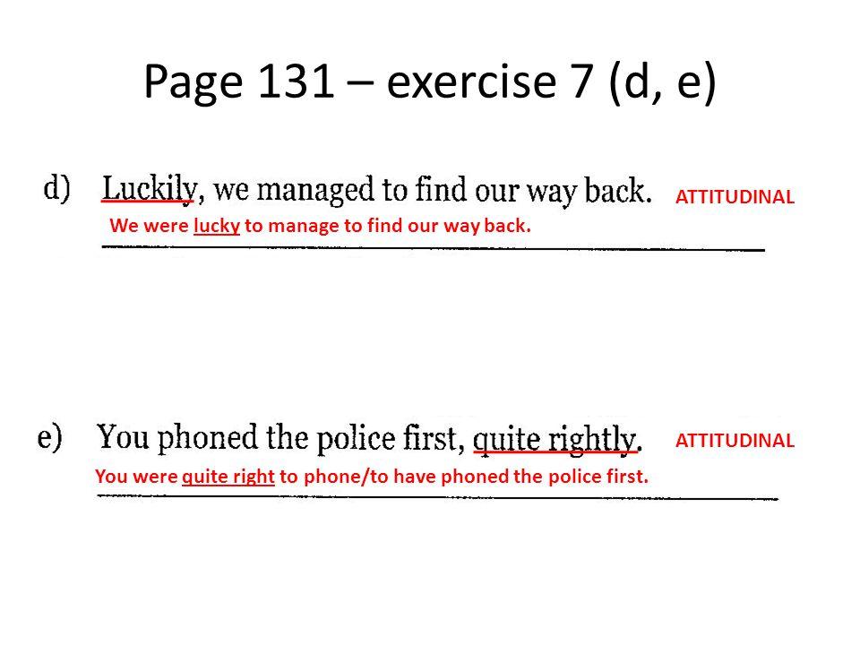 Page 131 – exercise 7 (d, e) ATTITUDINAL