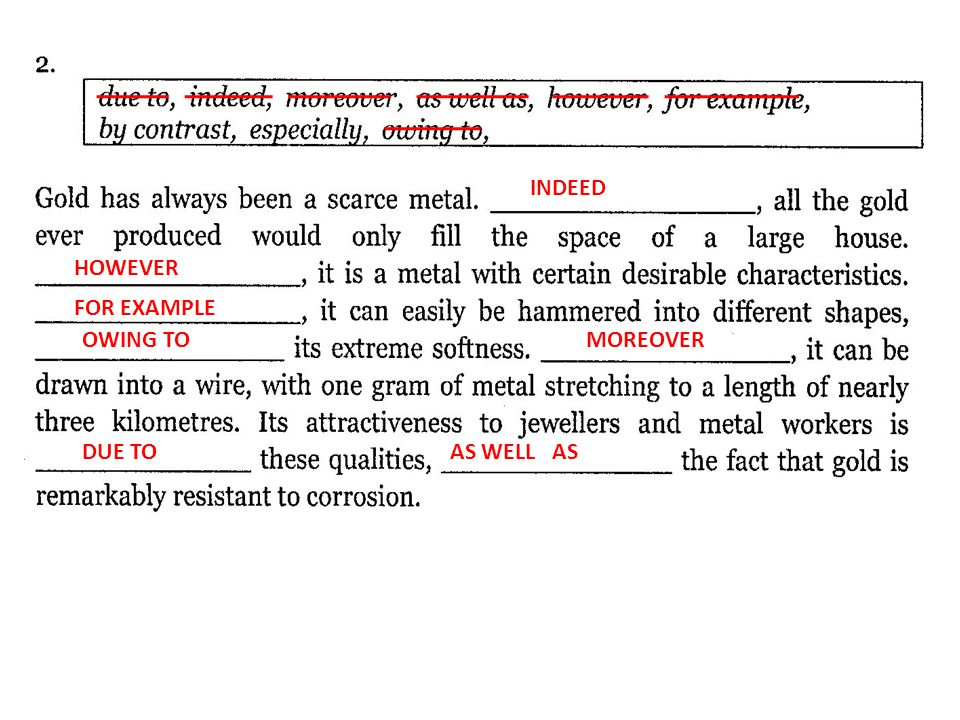 INDEED HOWEVER FOR EXAMPLE OWING TO MOREOVER DUE TO AS WELL AS