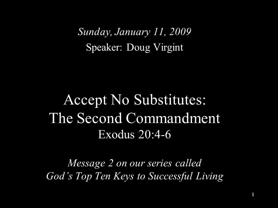 Sunday, January 11, 2009 Speaker: Doug Virgint.