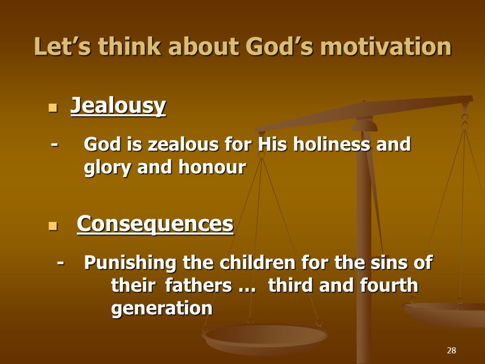 Let's think about God's motivation