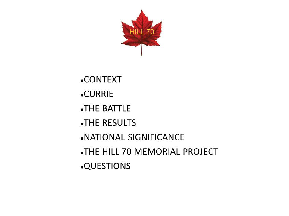 NATIONAL SIGNIFICANCE THE HILL 70 MEMORIAL PROJECT QUESTIONS