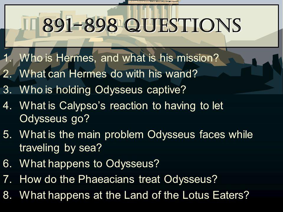 891-898 Questions Who is Hermes, and what is his mission