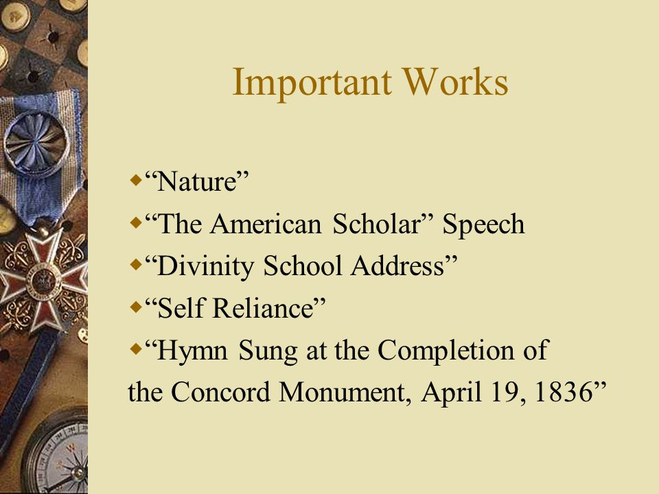Important Works Nature The American Scholar Speech