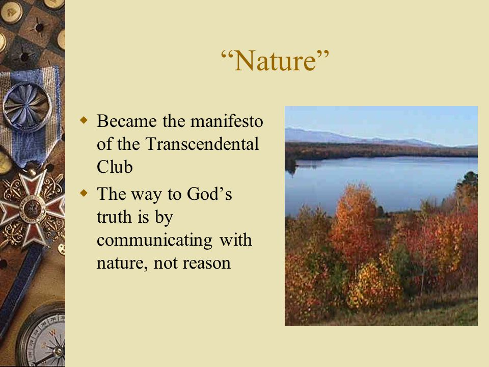 Nature Became the manifesto of the Transcendental Club