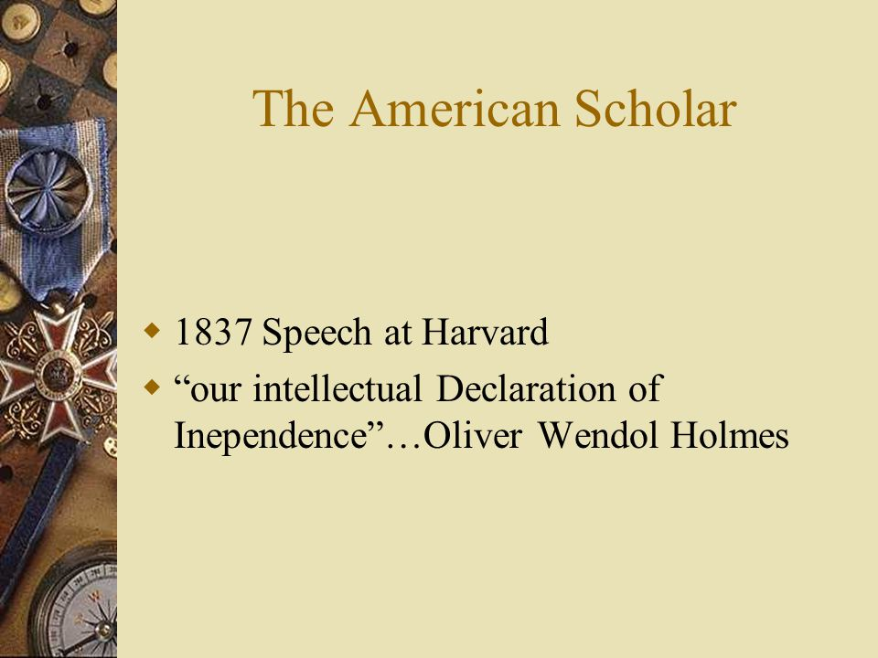 The American Scholar 1837 Speech at Harvard