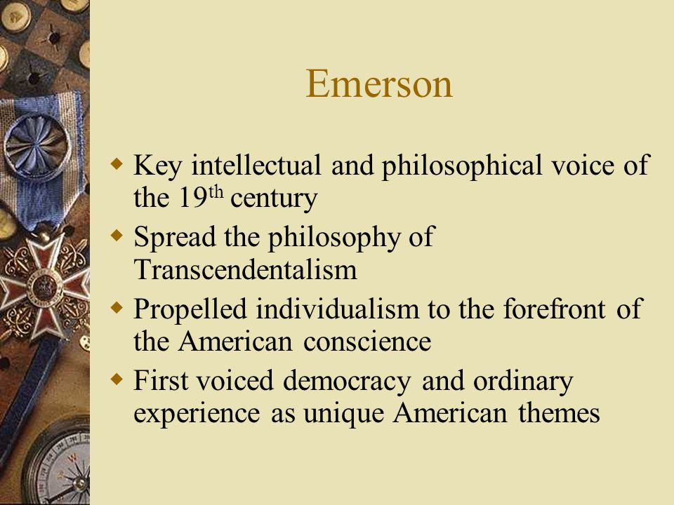 Emerson Key intellectual and philosophical voice of the 19th century