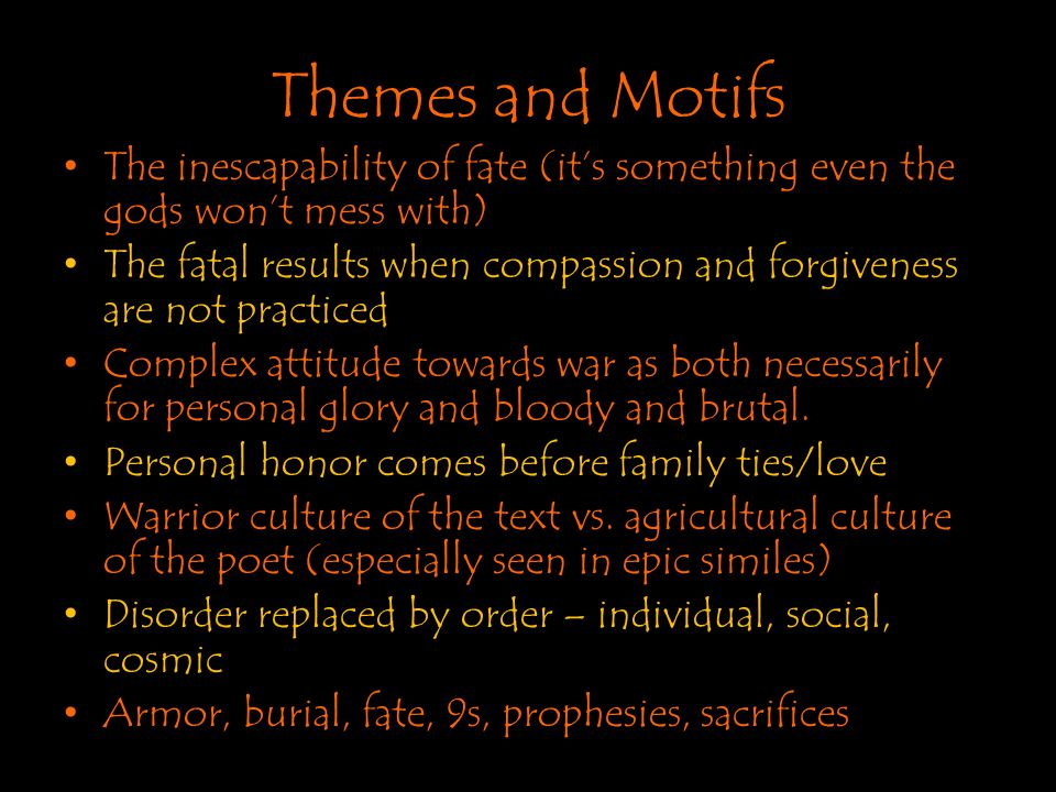 Themes and Motifs The inescapability of fate (it's something even the gods won't mess with)
