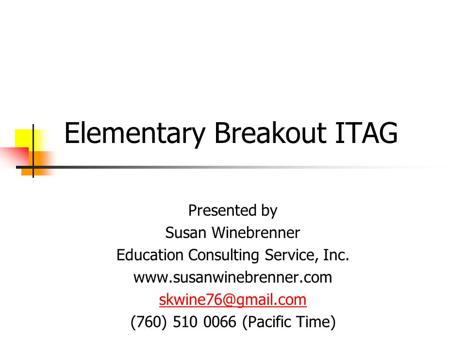 Elementary Breakout ITAG