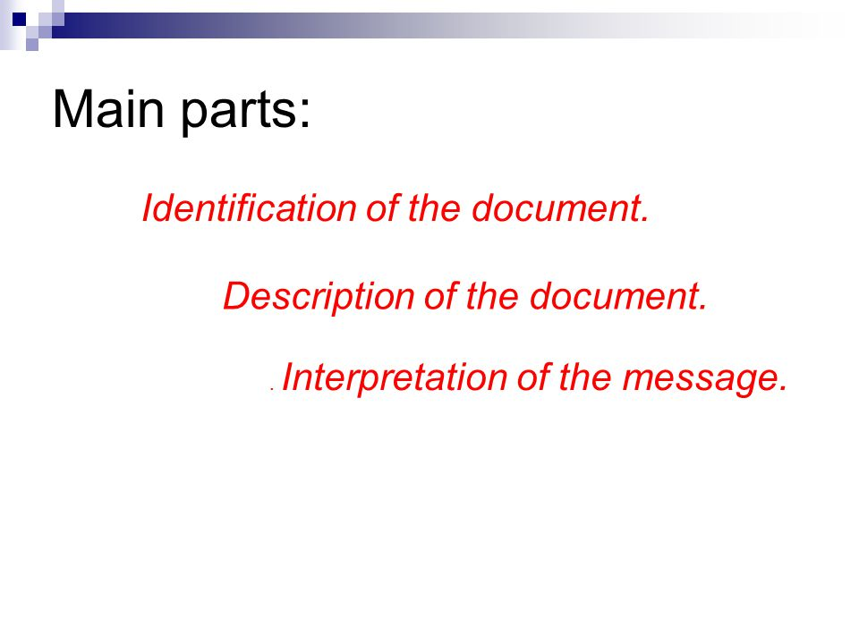 Main parts: Identification of the document.