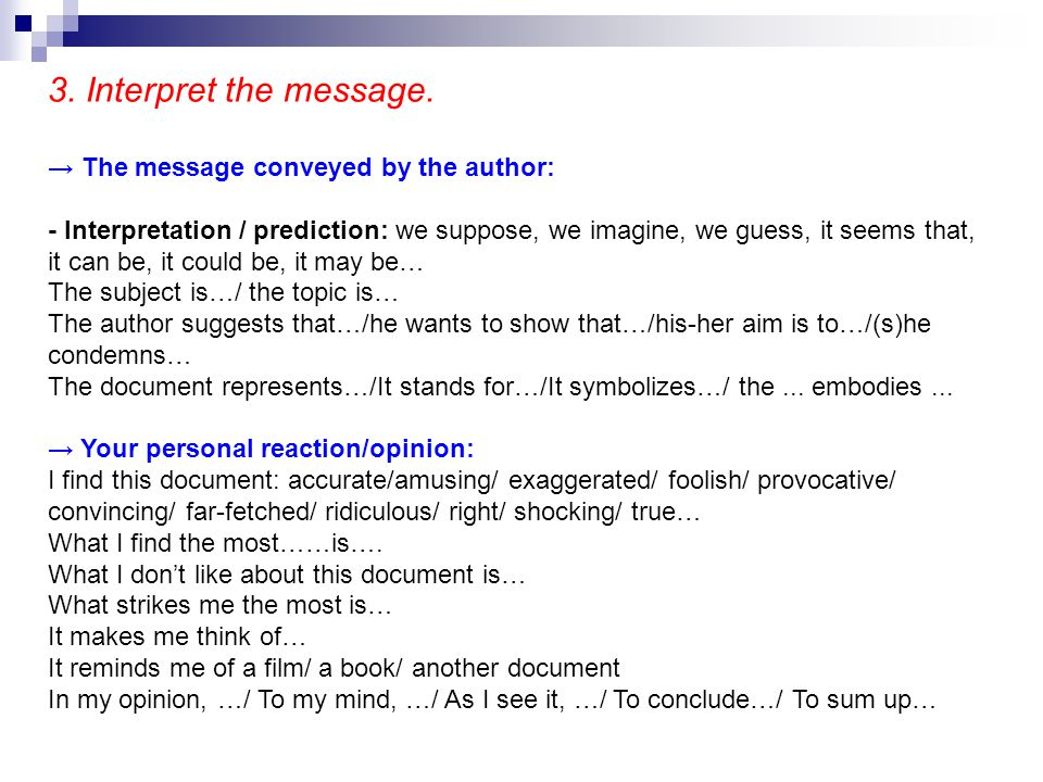 3. Interpret the message. → The message conveyed by the author: