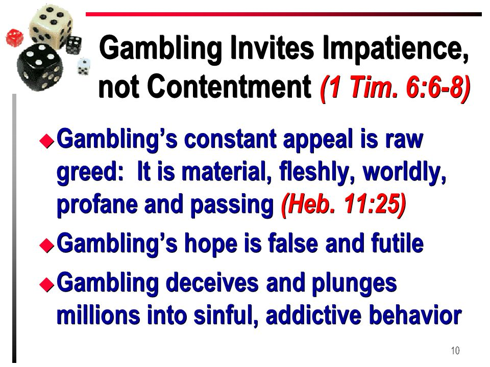 Gambling Invites Impatience, not Contentment (1 Tim. 6:6-8)