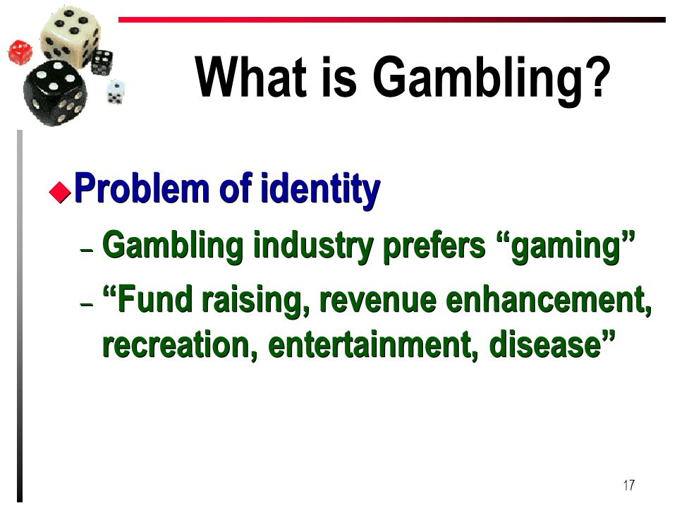 What is Gambling Problem of identity