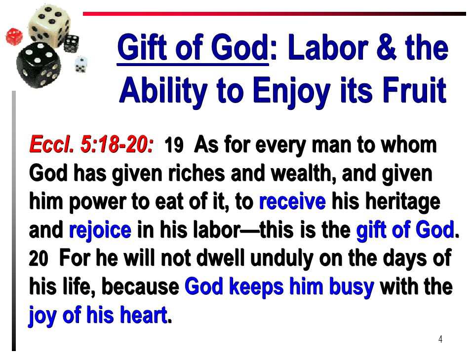 Gift of God: Labor & the Ability to Enjoy its Fruit