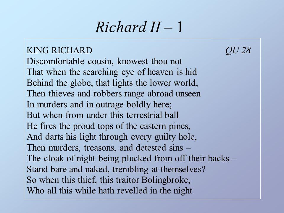Richard II – 1 KING RICHARD QU 28.